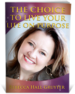 The Choice to Live Your Life On Purpose