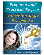 Profound and Practical Keys to Unlocking Your Prosperity